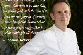 Thomas Keller quote about making people happy with food